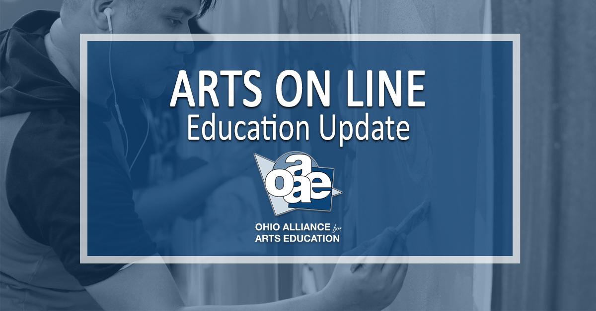 Arts On Line Education Update June 10, 2019 | OAAE